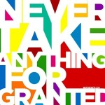 Taken for granted…..